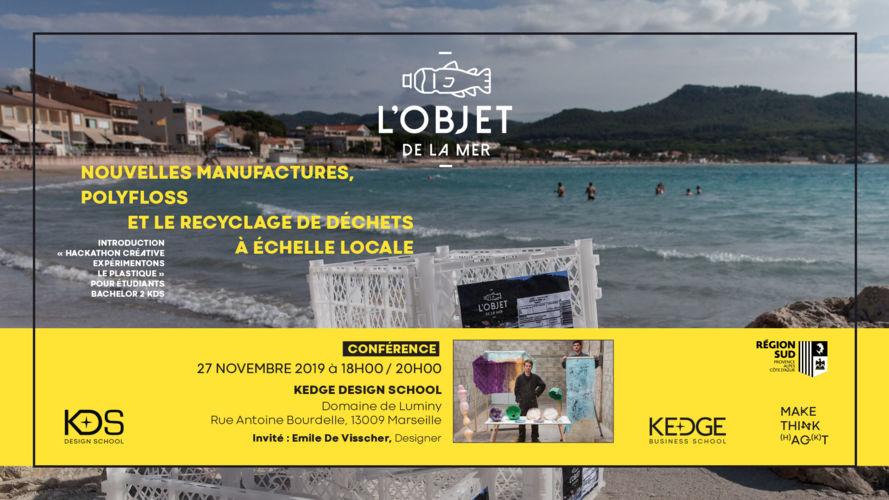 """Conférence """"Nouvelles manufactures, Polyfloss et le recyclage de déchets à échelle locale"""" - KEDGE"""